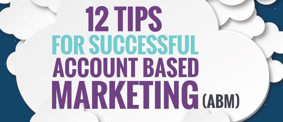 12_tips_to_successful_ABM_Marketing.jpg