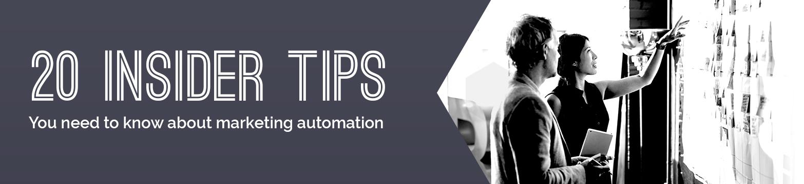 Marketing Automation - 20 Insider Tips