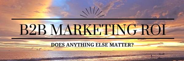 B2B_Marketing_ROI