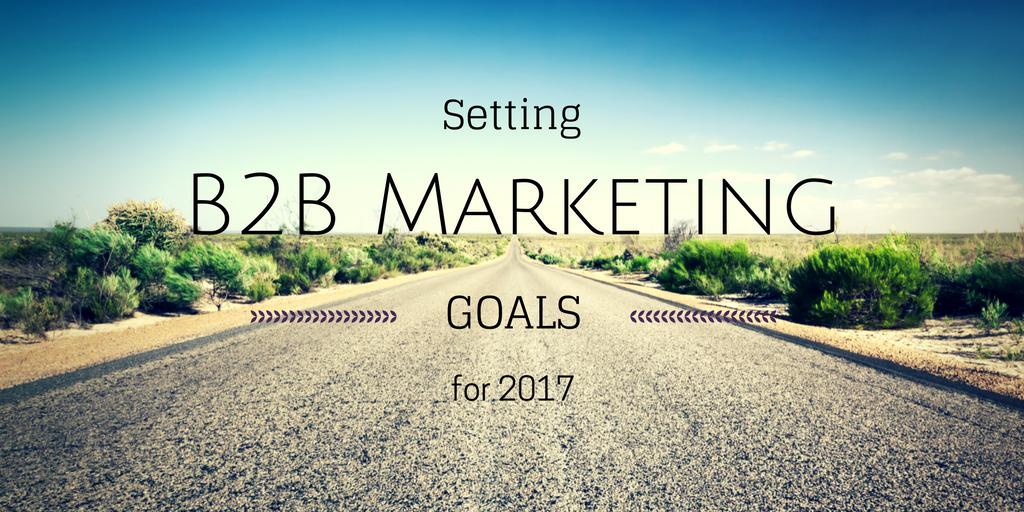 b2b-marketing-goals-2017.png